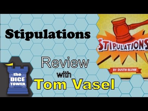 Dice Tower Reviews: Stipulations