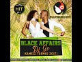 Black Affairs feat. Dj Go - Kaméla (Remix Calypso 2017)