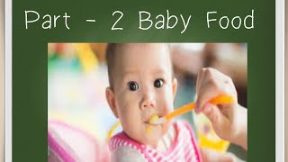 Part 2 || when to start semi solid or solid food for babies