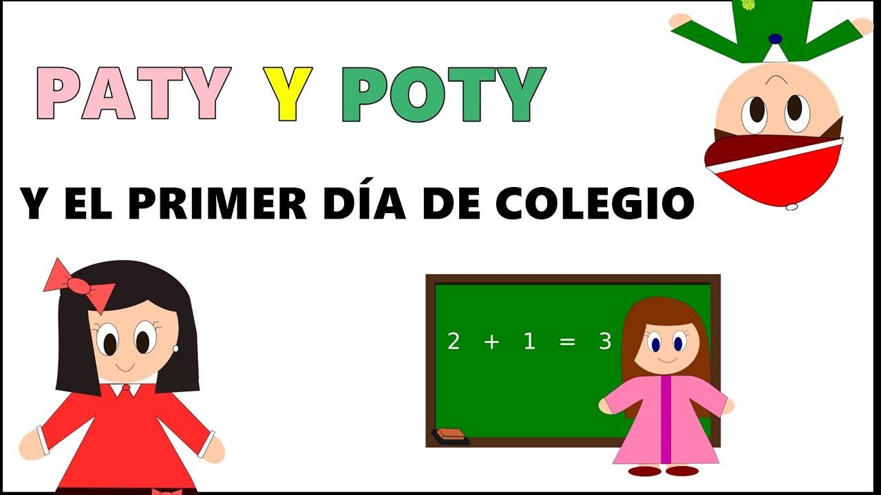 Cuento de Paty y Poty y El Primer día de Colegio -  Cuentos educativos para Niños y Bebés