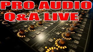 Pro AUDIO  & DJ LIVE Q&A DJ AMP AND SPEAKER#6