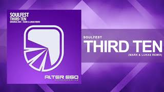 Soulfest - Third Ten (Mark & Lukas Remix) [Trance / Progressive]