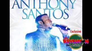 EL ECO DE TU ADIOS - ANTHONY SANTOS - 2016