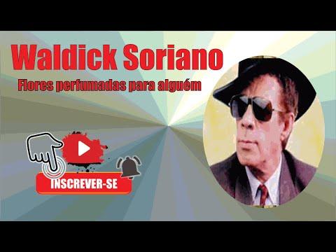 Flores Perfumadas Para Alguém - Waldick Soriano