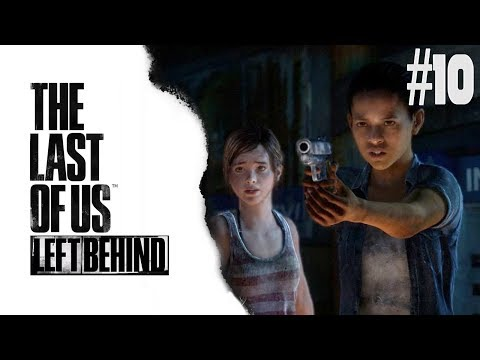 THE LAST OF US: LEFT BEHIND | BLBNEME V NÁKUPÁKU | by PeŤan | (#10)