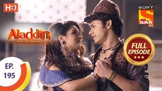 Aladdin - Ep 195 - Full Episode - 15th May, 2019
