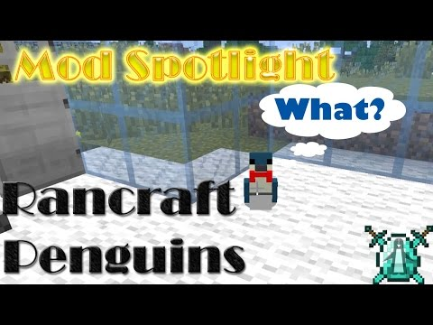 MINECRAFT MOD SHOWCASE : Rancraft Penguins (minecraft 1.7.10 penguin MOD)