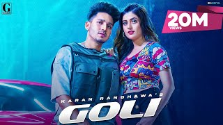 Goli : Karan Randhawa (Official Video) Satti Dhillon | Deep Jandu | Latest Punjabi Songs | Geet MP3 - Download this Video in MP3, M4A, WEBM, MP4, 3GP