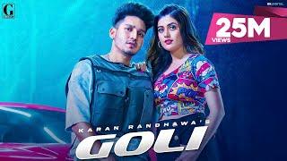 Goli : Karan Randhawa (Official Video) Satti Dhillon | Deep Jandu | Latest Punjabi Songs | Geet MP3 - PUNJABI