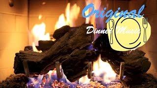 Dinner Party Romantic Dinner Music Instrumental Playlist: Romantic Fireplace Dinner Edition (1 Hour)