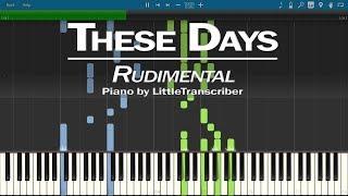 Rudimental   These Days (Piano Cover) Ft Jess Glynne, Macklemore & Dan Caplen By LittleTranscriber