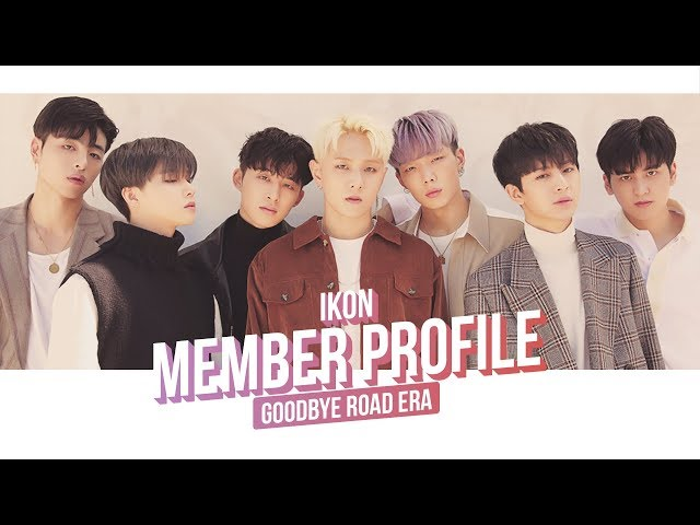 Ikon Member Profile Goodbye Road Era A Guide To