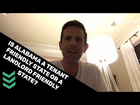 Is Alabama a tenant friendly state or a landlord friendly state?