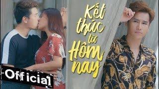 Kết Thúc Từ Hôm Nay - Chu Bin (MV 4K OFFICIAL)