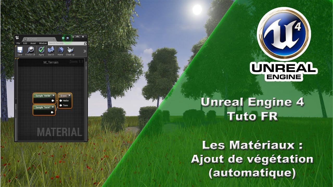 [UE4 TUTO FR] Material - Ajout Herbe Automatiquement