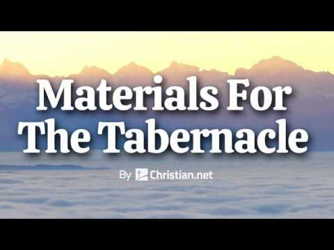Exodus 35-36: Tabernacle Materials | Bible Stories