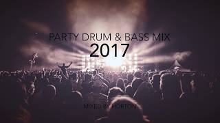 Party Drum & Bass Mix 2017