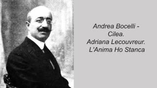 Andrea Bocelli - Cilea. Adriana Lecouvreur. L'Anima Ho Stanca