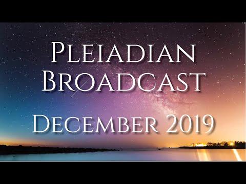 Pleiadian Broadcast December 2019