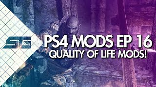 BEST SKYRIM QUALITY OF LIFE MODS! PS4! (2018)