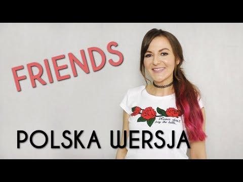 FRIENDS - Marshmello & Anne-Marie POLSKA WERSJA | POLISH VERSION by Kasia Staszewska