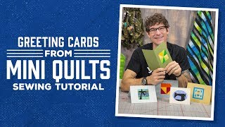 Make Greeting Cards From Mini Quilts With Rob!