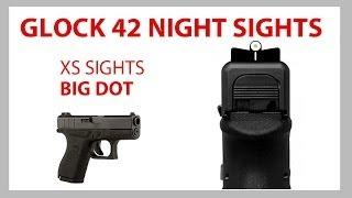 Glock 42 Sights - Glock 42 Night Sights - XS Sight Systems Big Dot