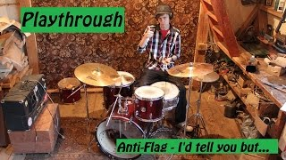 Anti-Flag - I'd tell you but...(Drums playthrough)