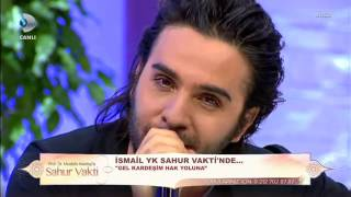 İsmail YK (Kanal D) Sahur Vakti 23 Haziran 2017