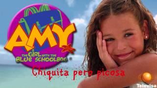"""Amy la niña de la mochila azul - """"Chiquita pero picosa"""""""