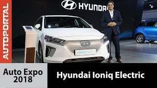 Hyundai Ioniq Electric at Auto Expo 2018 - Autoportal