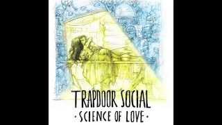 Trapdoor Social - Paper Love