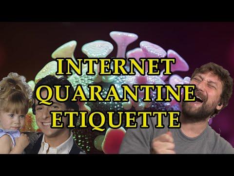 Internet Quarantine Etiquette
