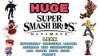 Smash Ultimate | EXTREMELY CREDIBLE LEAKER REVEALS NEW CHARACTERS! | WITH PROOF?!?