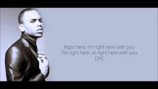 Chris Brown   Right Here Lyrics HD