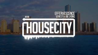 Verest & Joe Lyons - Effervescence