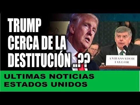 Ultimas noticias EEUU ¿TRUMP CERCA DE LA DESTITUCIÓN? 17/11/2019