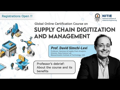 Global Online Certification Course on Supply Chain Digitization and ...