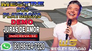 PLAYBACK DEMO JURAS DE AMOR WESLEY SAFADAO