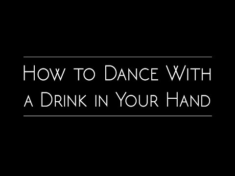 Never Spill Your Drink On The Dancefloor With These Simple Dance Moves