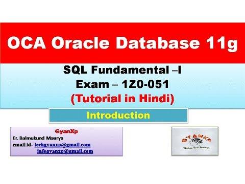 OCA Oracle Database 11g   SQL Fundamental Exam (1z0-051 ...