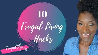 10 Frugal Living Hacks That Will Save You Thousands | Frugal Hacks That Actually Work #frugalliving