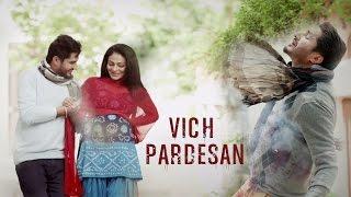 Vich Pardesan | Replay - Return Of Melody | Jassi Gill