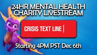 24 Hour Mental Health Charity Livestream! — Crisis Textline THE FINALE