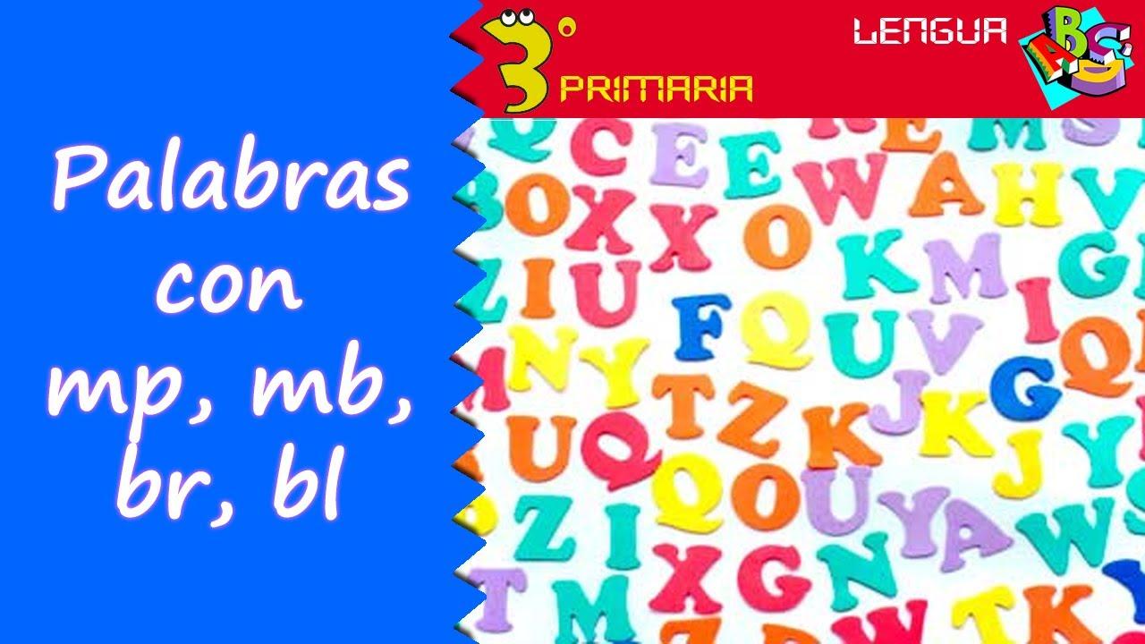 Lengua Castellana. 3º Primaria. Tema 11. Palabras con mp, mb, br y bl.