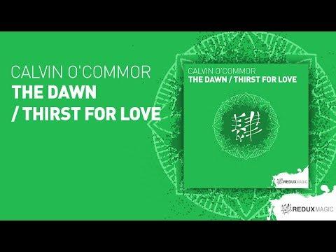 Calvin O'Commor - The Dawn  [full version ]