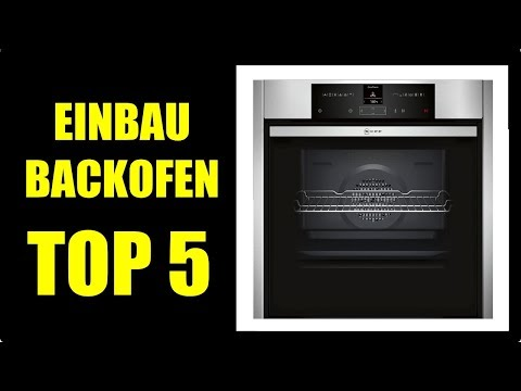 ► BESTE BACKOFEN KAUFEMPFEHLUNG ★ Einbaubackofen Neff, Backofen Siemens, Guten Backofen kaufen Tipps