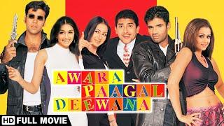 Awara Paagal Deewana (2002) Full Movie | Akshay K. | Suniel S. | Aftab S. | Paresh R. | Johnny Lever