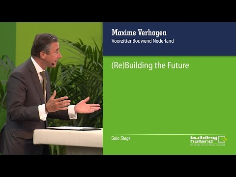(Re)Building the Future - Maxime Verhagen