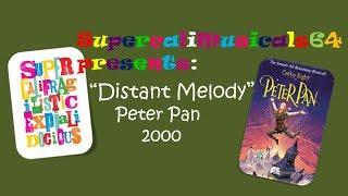 Distant Melody - Lyrics Peter Pan (2000)